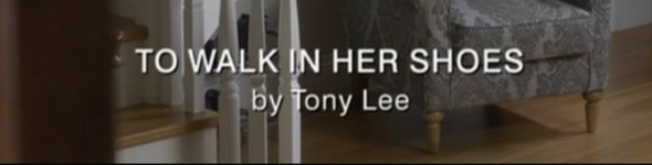 To Walk In Her Shoes