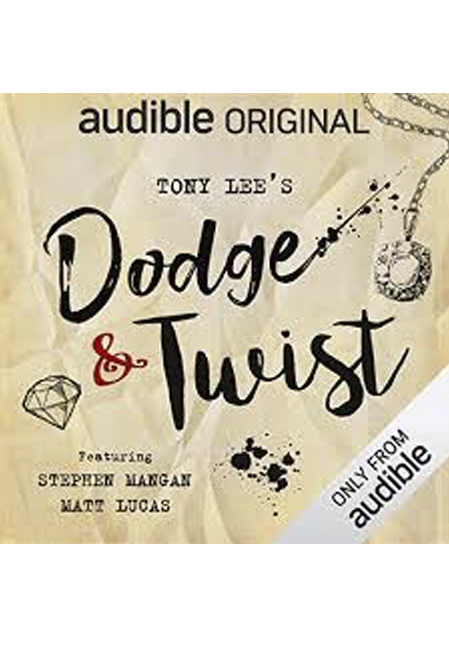 Dodge & Twist – Full Cast Audio